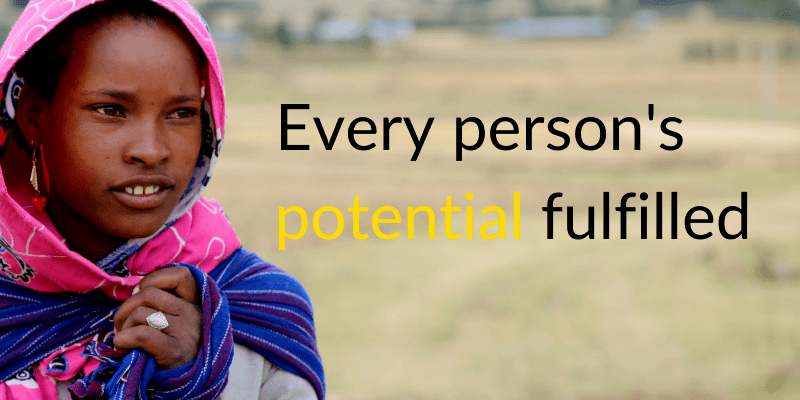 Our Vision: every person's potential fulfilled.