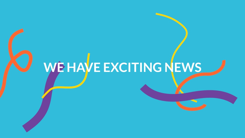 Text reads 'we have exciting news' on a blue background with ribbon graphics.